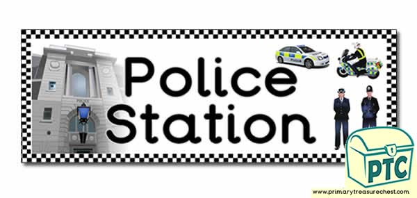 'Police Station' Display Heading/ Classroom Banner
