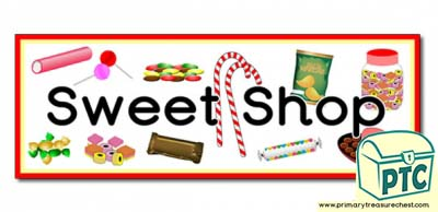 'Sweet Shop' Display Heading/ Classroom Banner