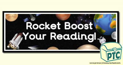 'Rocket Boost Your Reading' Display Heading/ Classroom Banner