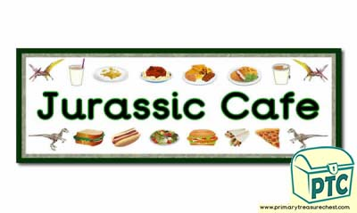 'Jurassic Cafe' Display Heading/ Classroom Banner