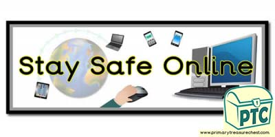 'Stay Safe Online' Display Heading/ Classroom Banner