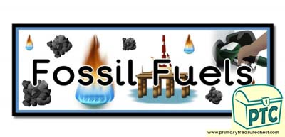 'Fossil Fuels' Themed Display Heading