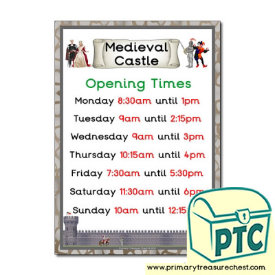 Medieval Castle Role Play Opening Times (Quarter & Half Past )