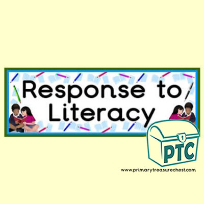 'Response to Literacy' Classroom Banner / Display Heading