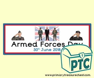 Armed Forces Day Display Heading/ Classroom Banner