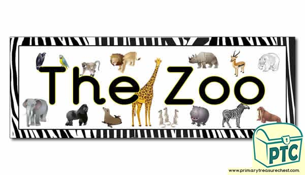 'Zoo' Display Heading/ Classroom Banner