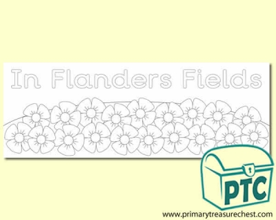 In Flanders Fields olouring sheet display banner with a  poppy border. 2 X A4 sheets.