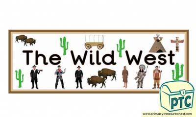 'Wild West' Display Heading/ Classroom Banner
