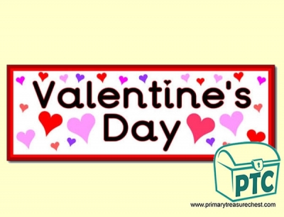 Valentine's Day Display Heading/ Classroom Banner