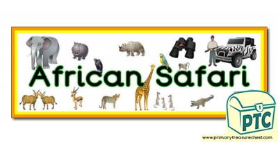 'African Safari' Display Heading/ Classroom Banner