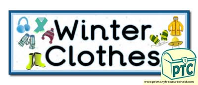 'Winter Clothes' Display Heading / Classroom Banner