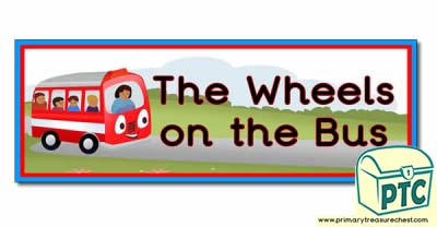 'The Wheels on the Bus' Display Heading/ Classroom Banner