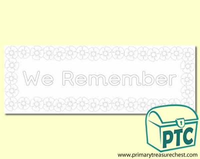 'We Remember' Colouring sheet display banner with a  poppy border. 2 X A4 sheets.