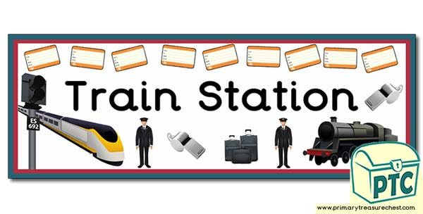 39 train station 39 display heading classroom banner primary treasure chest. Black Bedroom Furniture Sets. Home Design Ideas