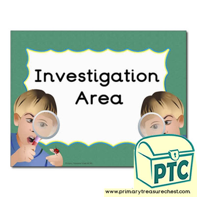 Investigation area Classroom sign