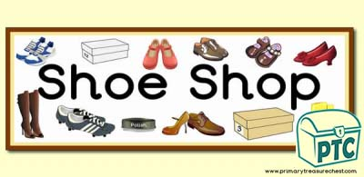 'Shoe Shop' Display Heading/ Classroom Banner