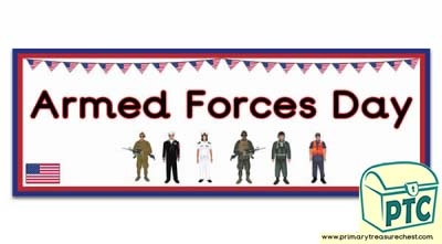 'Armed Forces Day' Display Heading/ Classroom Banner