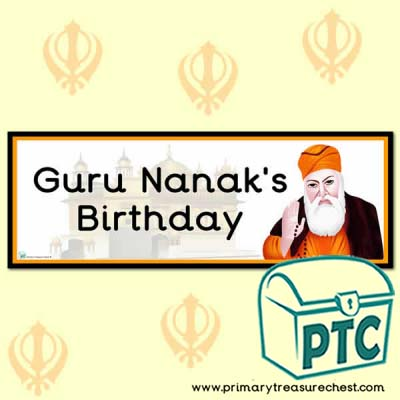 'Guru Nanak's Birthday' Display Heading/ Classroom Banner