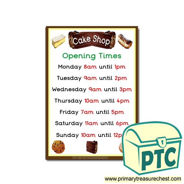 Cake Art Opening Hours : Role Play Cake Shop Opening Times Poster - Primary ...