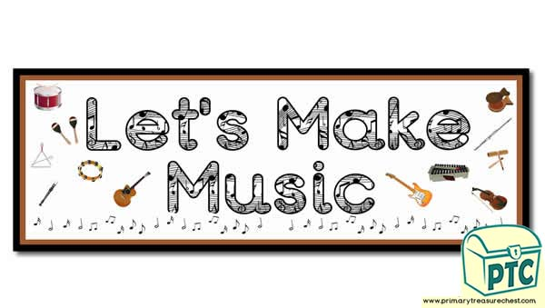 Classroom Banner Ideas ~ Let s make music display heading classroom banner