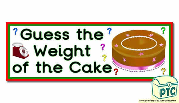 Guess The Weigh Of The Cake Banner Primary Treasure Chest